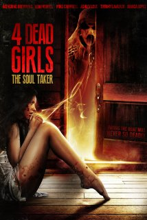 Watch 4 Dead Girls: The Soul Taker Online