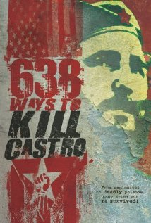 Watch 638 Ways to Kill Castro Online