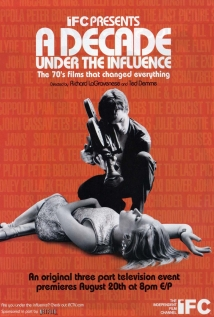 Watch A Decade Under the Influence Online
