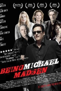 Watch Being Michael Madsen Online