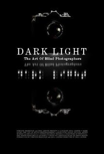 Watch Dark Light: The Art of Blind Photographers Online