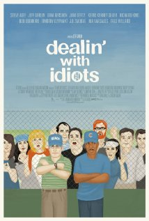 Watch Dealin' with Idiots Online