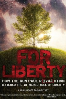 Watch For Liberty: How the Ron Paul Revolution Watered the Withered Tree of Liberty Online