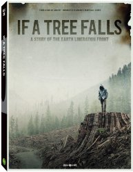 Watch If a Tree Falls: A Story of the Earth Liberation Front Online