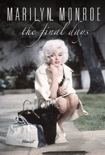 Watch Marilyn Monroe: The Final Days Online
