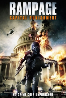 Watch Rampage: Capital Punishment Online