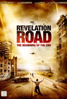 Watch Revelation Road: The Beginning of the End Online