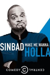Watch Sinbad: Make Me Wanna Holla! Online