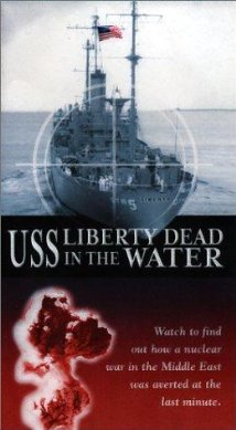 Watch USS Liberty: Dead in the Water Online